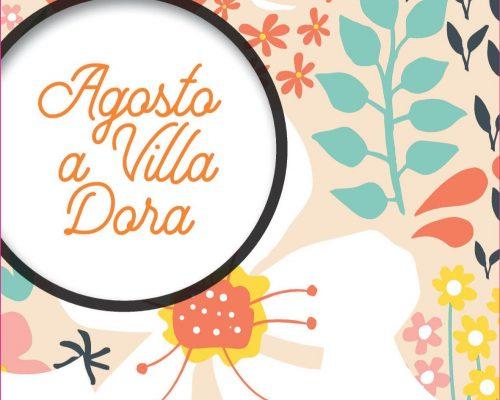 Agosto a Villa Dora